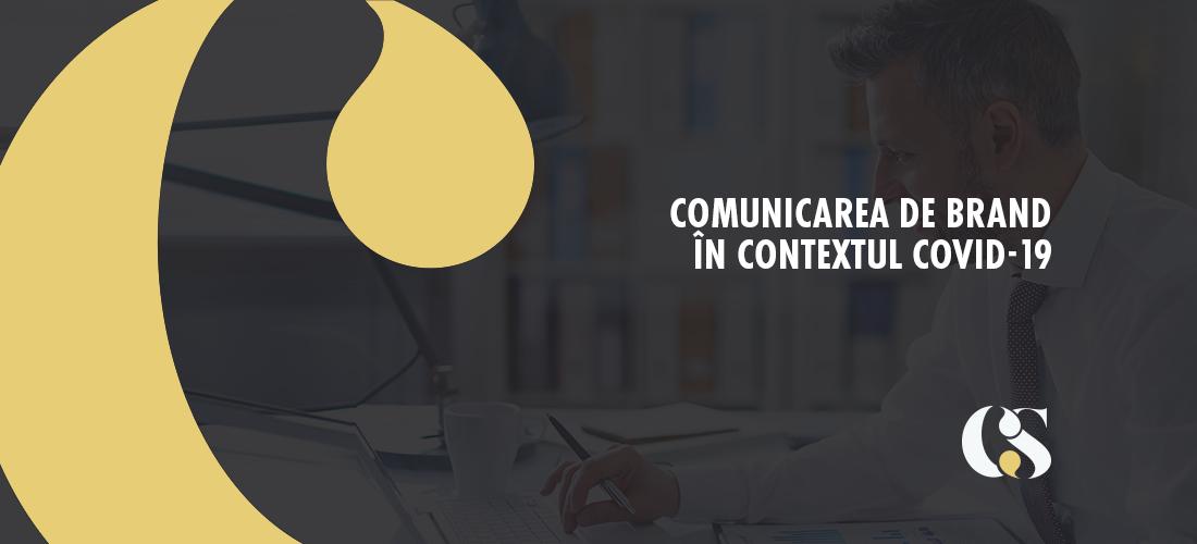 Comunicare online de brand în contextul COVID-19